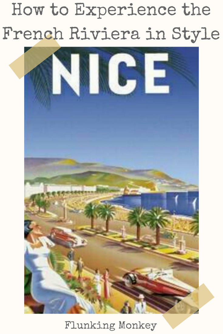 How To Experience The French Riviera - @FlunkingMonkey