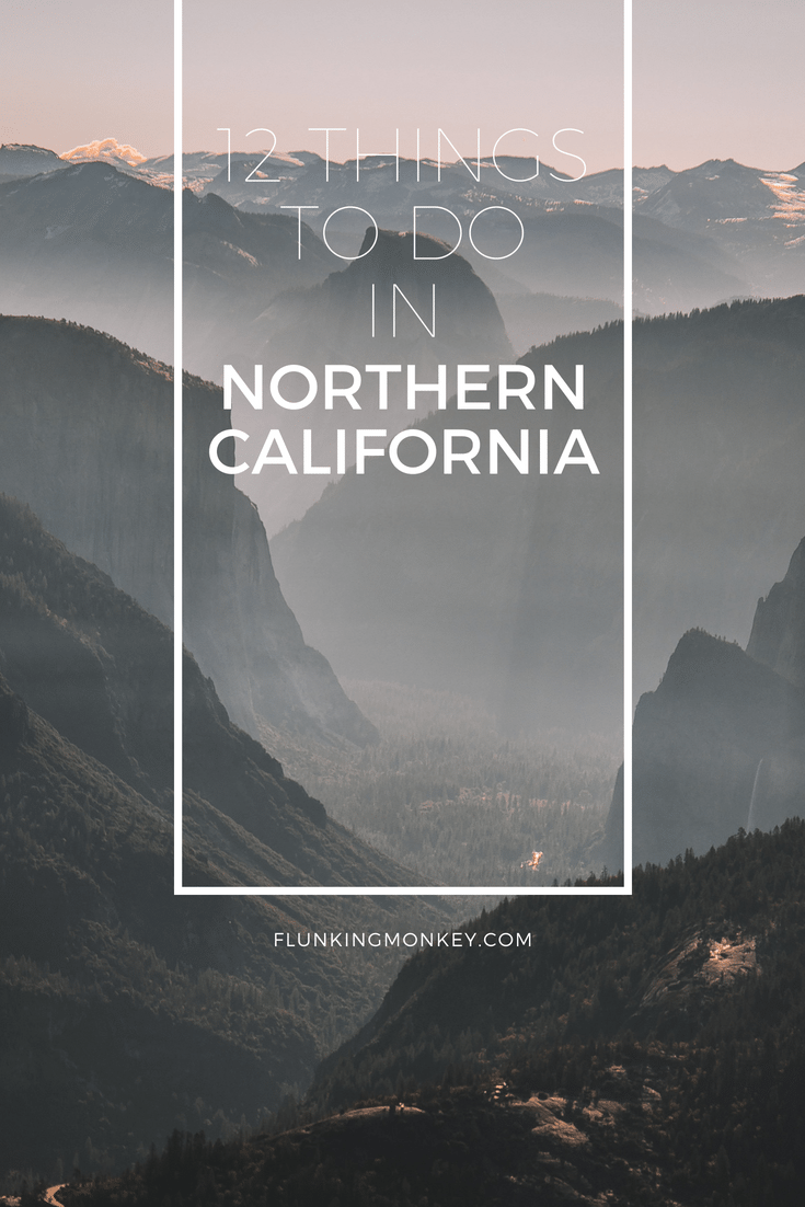 12 Ways To Have The Ultimate Time in Northern California: There Are So Many Things To Do In Northern California. From Lake Tahoe to Big Sur, See How The Northern California Map Is Filled With Ultimate Adventure.